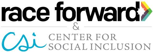 Race Forward and Center for Social Inclusion